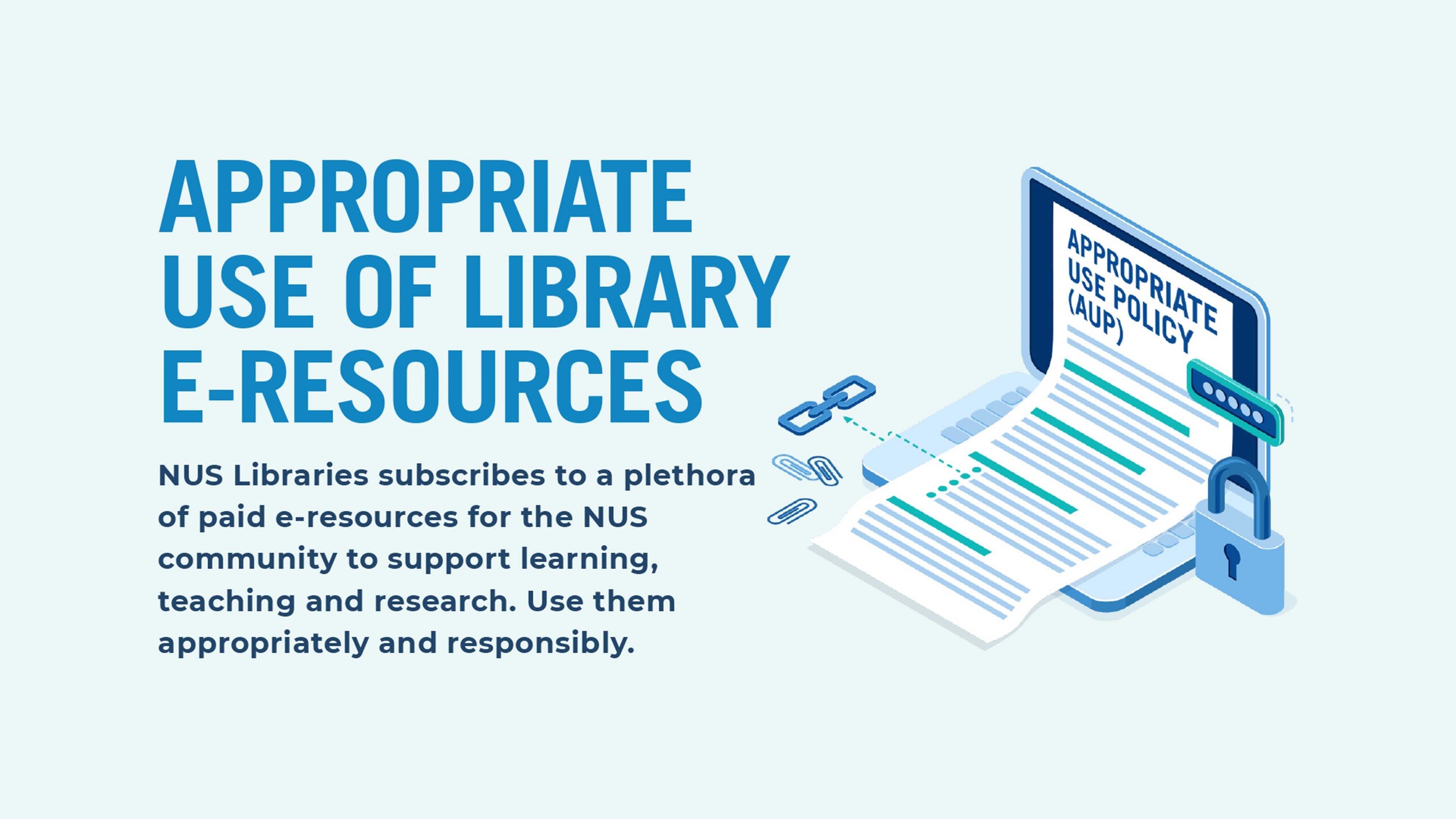 Use library e-resources responsibly