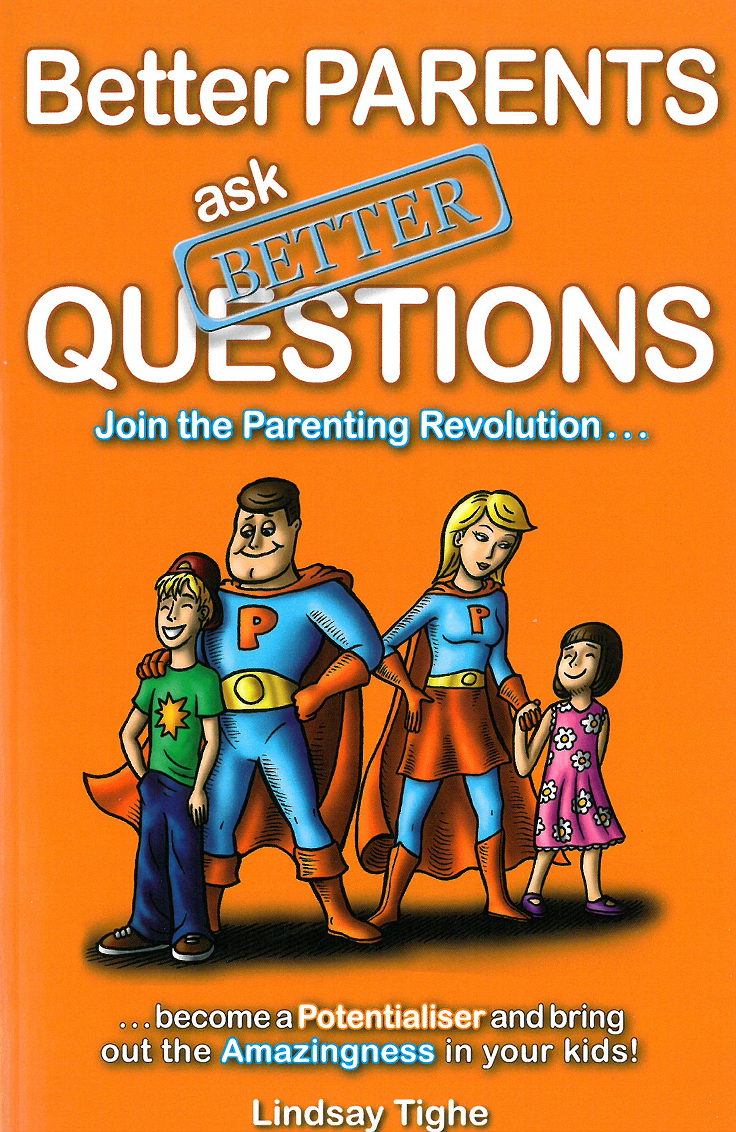 Better Parents Ask Better Questions