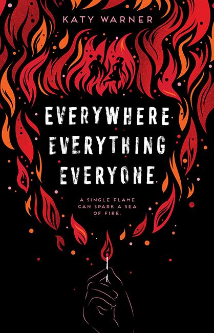 Everywhere, Everything, Everyone