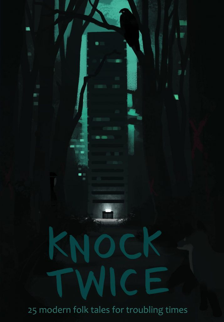 Knock Twice: 25 Modern Tales for Troubling Times
