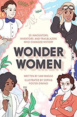 Wonder Women: 25 Innovators