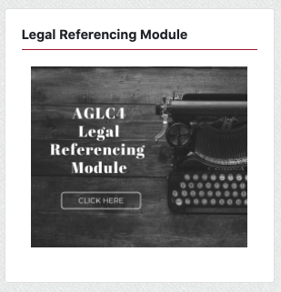 Click this block in your ilearn unit to access the AGLC4 Legal Referencing Module