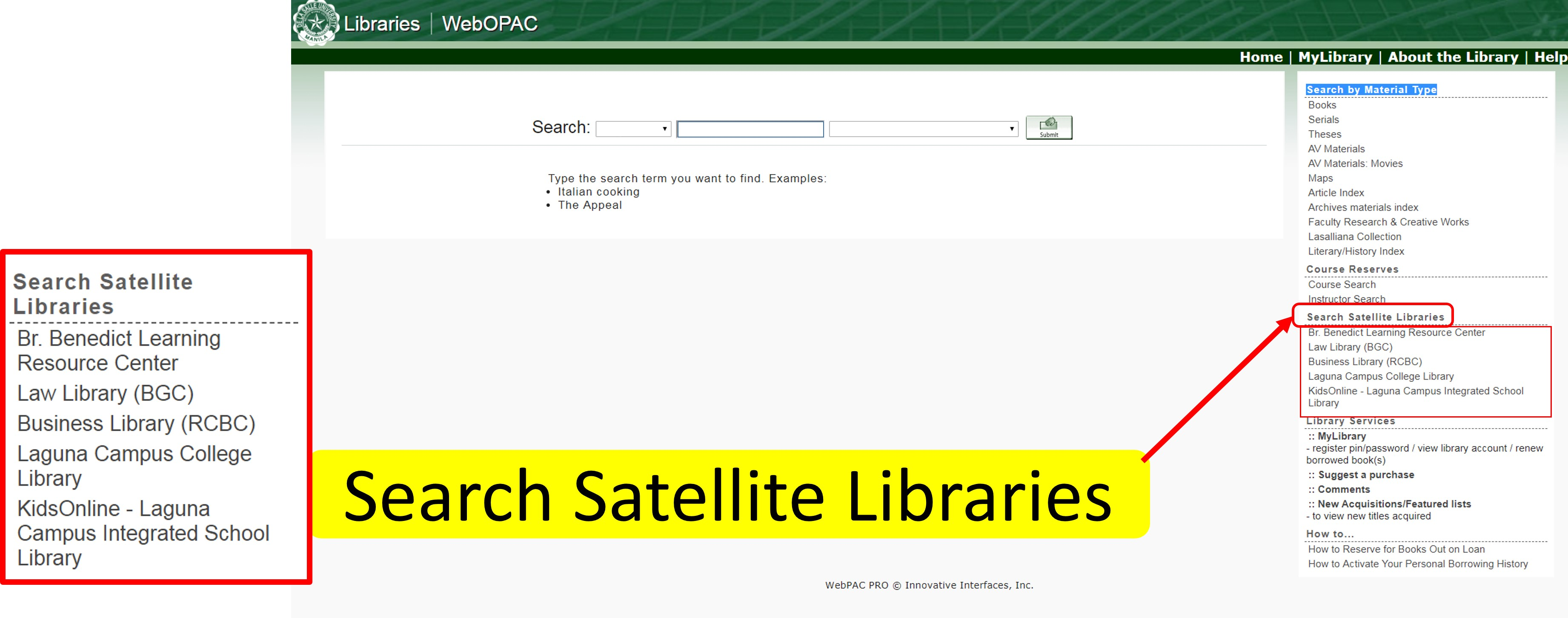 How to filter results using WebOPAC: Search Satellite Libraries
