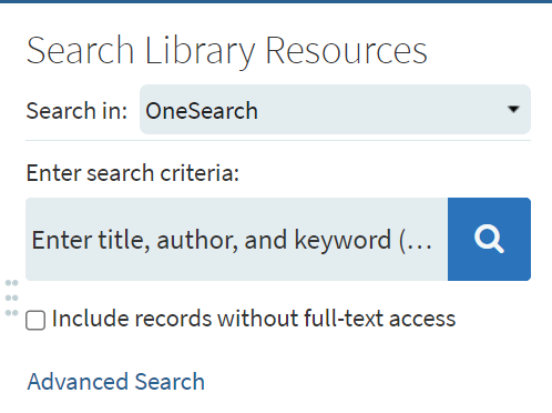 OneSearch searching panel. Search Library Resources. Enter Search Criteria