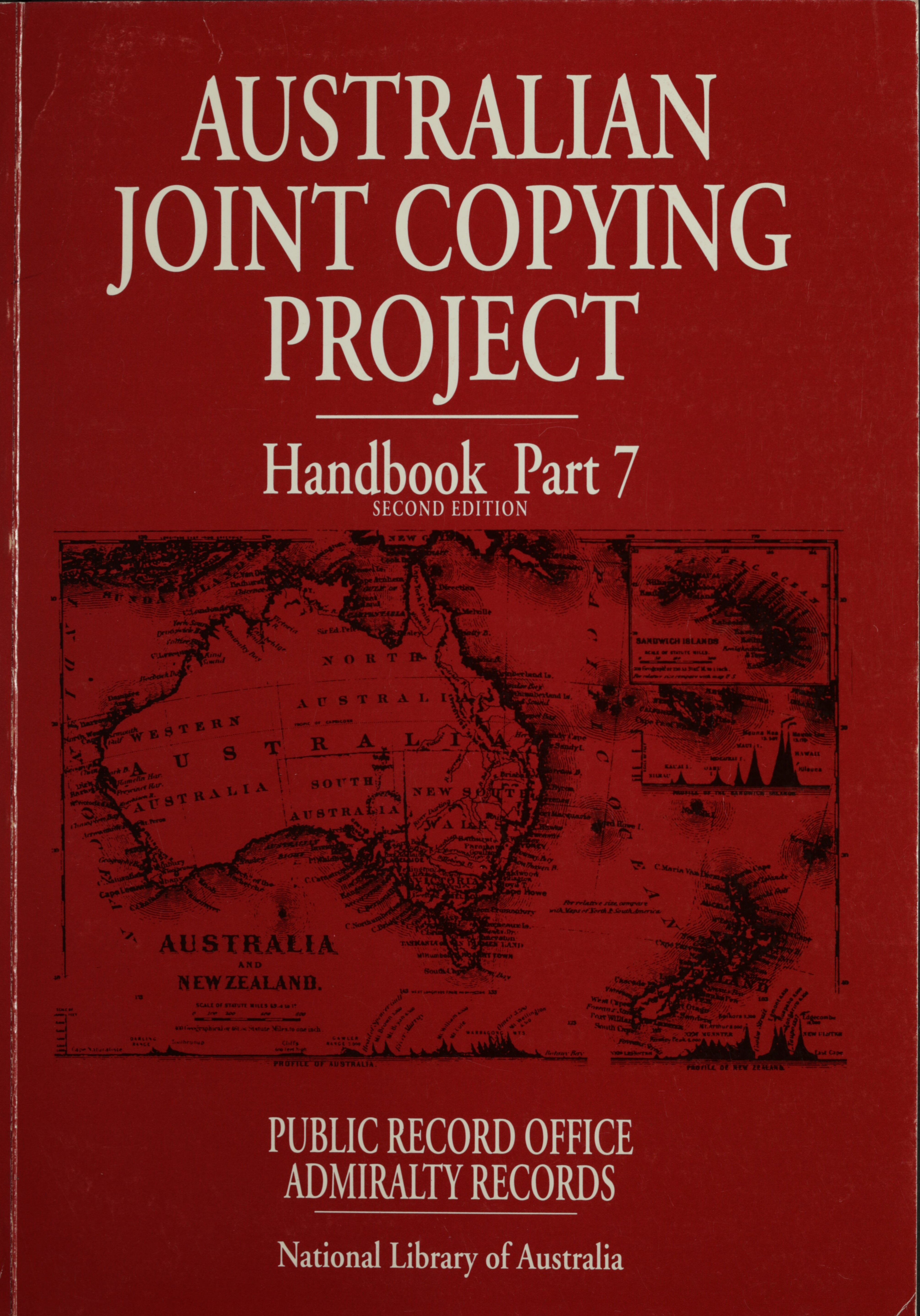 Australian Joint Copying Project handbook. Part 7, Public Record Office Admiralty records / compiled by Margaret E. Phillips