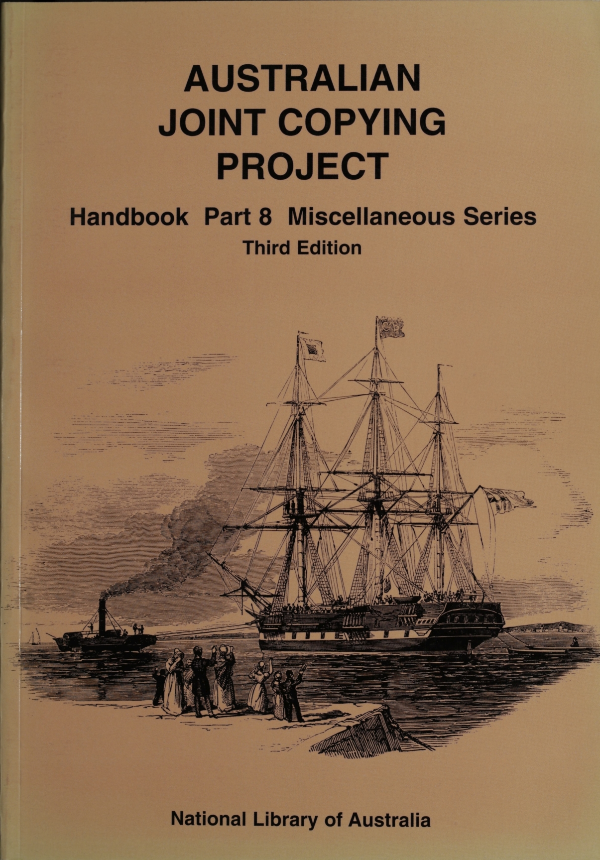 Australian Joint Copying Project handbook. Part 8, Miscellaneous [M series] / compiled by Ekarestini O'Brien