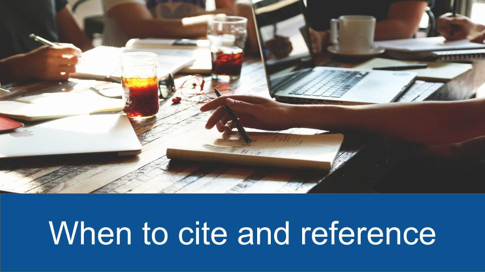 When to cite and reference