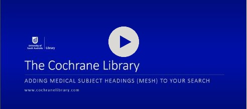 Navigate to video: Adding MeSH to your Cochrane Library search