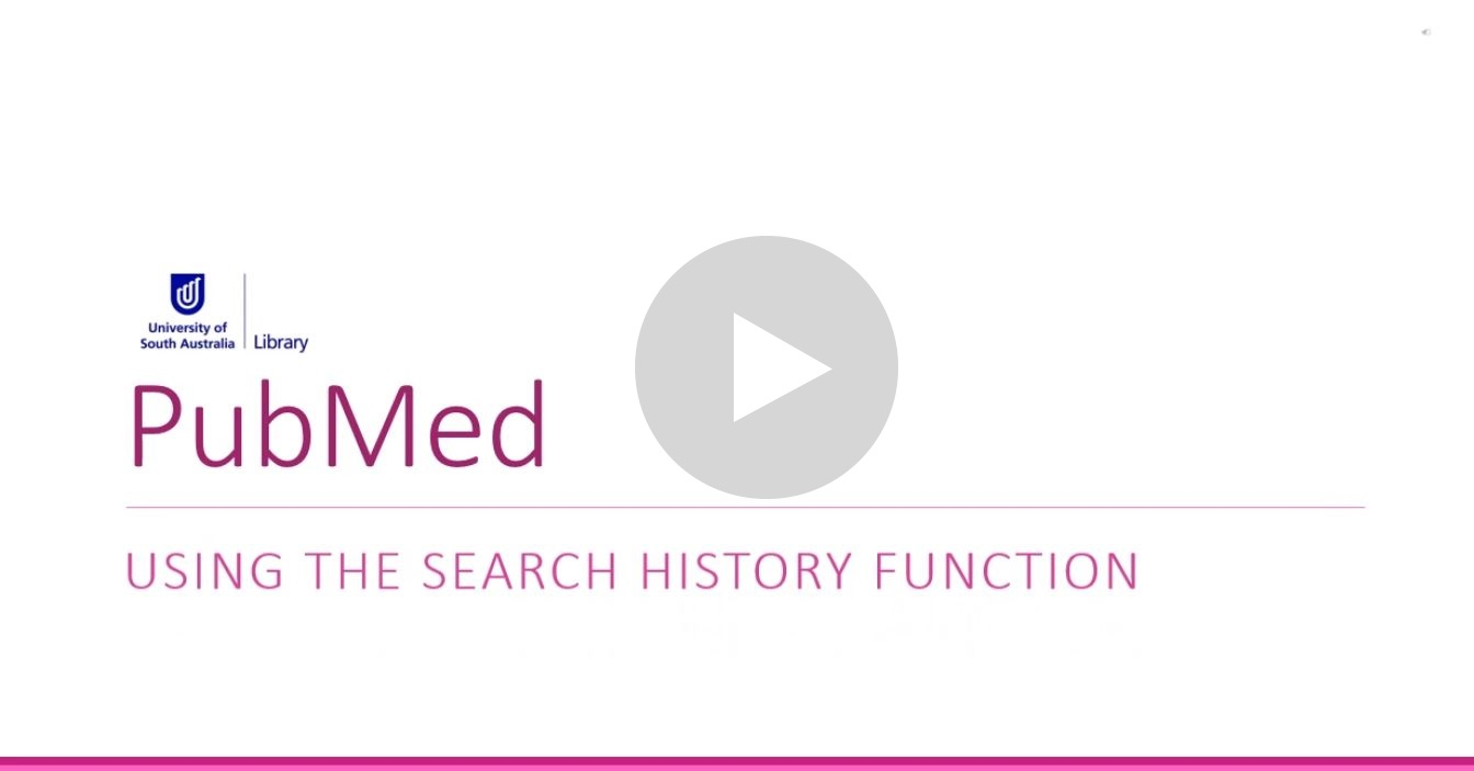 Navigate to video: Viewing your search history in PubMed