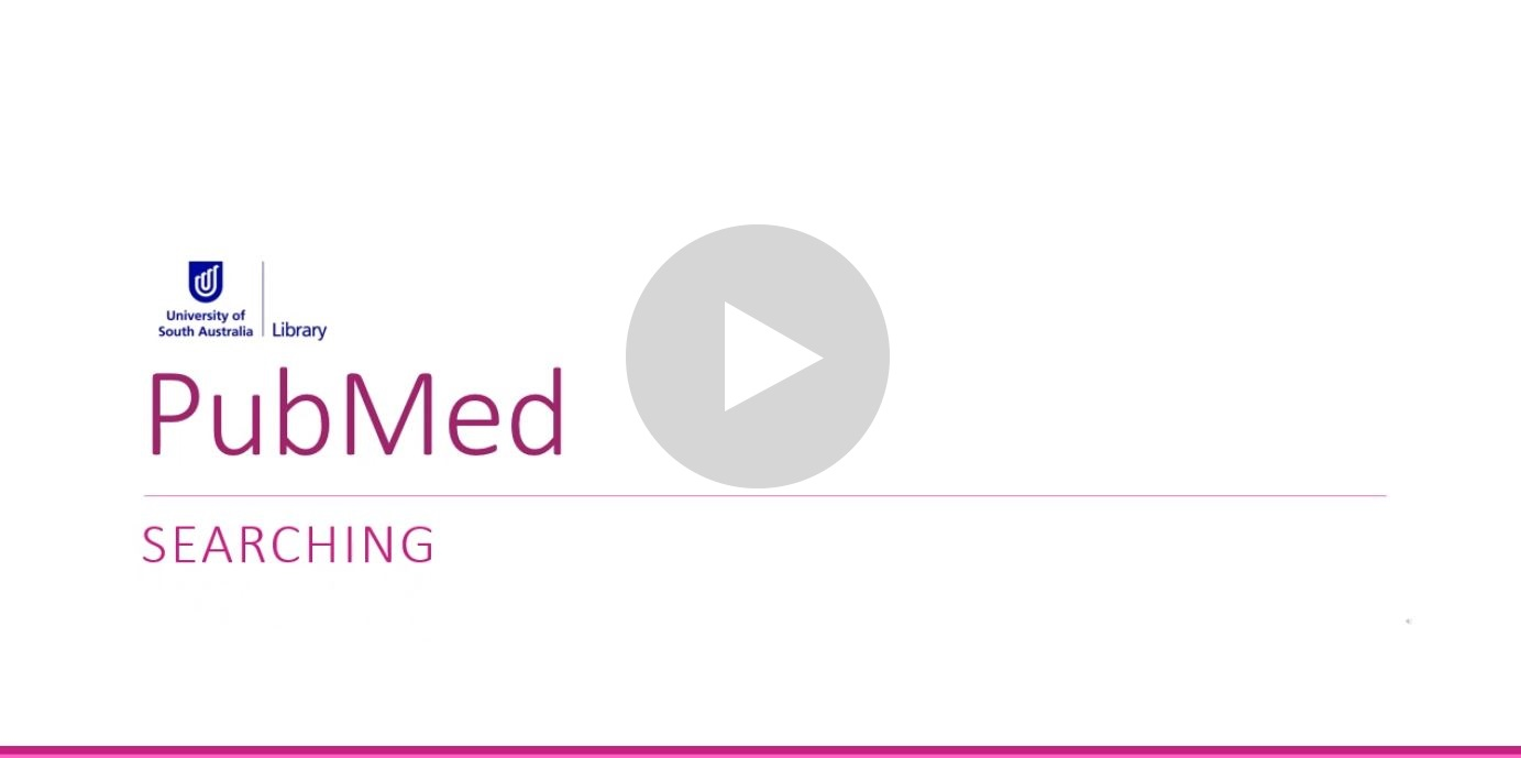 Navigate to video: Building your search in PubMed