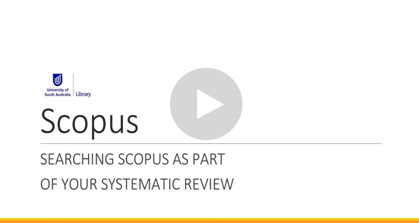 Navigate to video: Searching Scopus as part of your systematic review