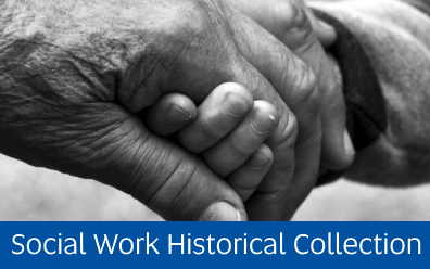 Navigate to Social Work Historical Collection page