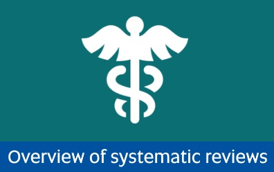 Navigate to overview of systematic reviews