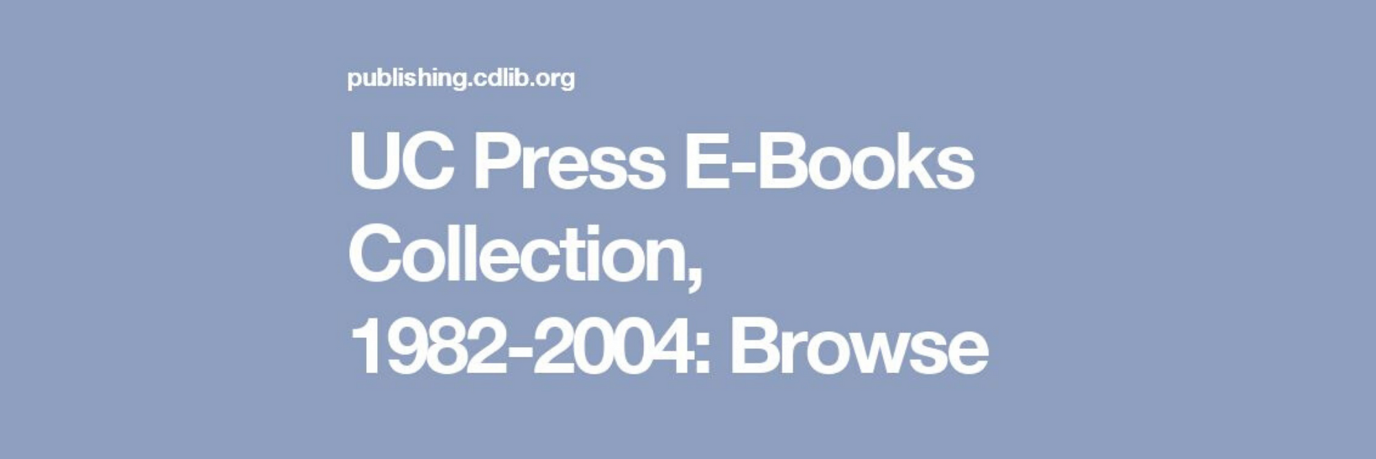 UC Press eBooks Collection