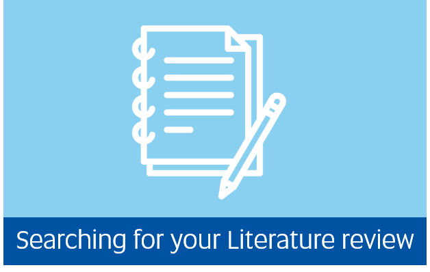Navigate to Searching for your literature review guide