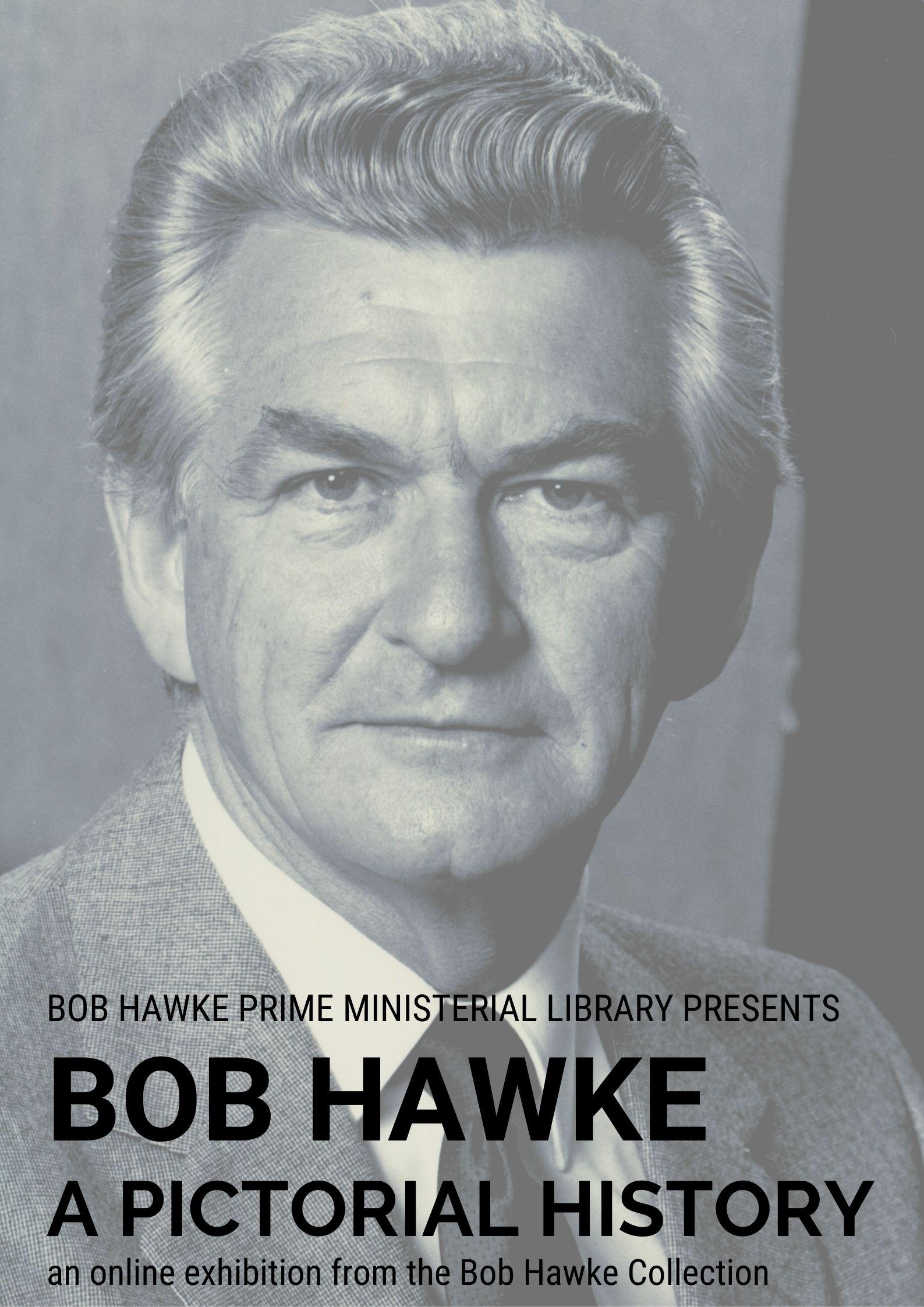 Bob Hawke a pictorial history