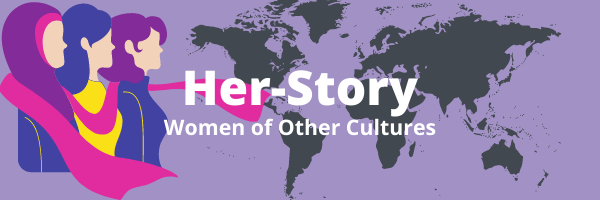 Her-Story. Women of other cultures stories