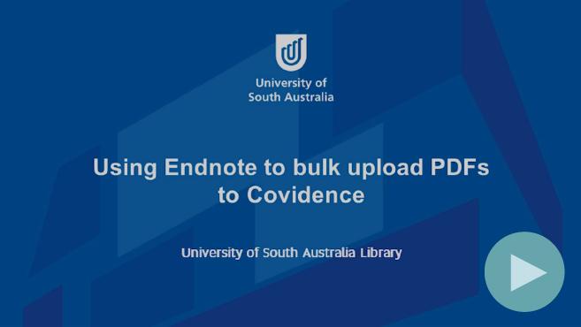 Navigate to video: bulk upload pdfs to covidence