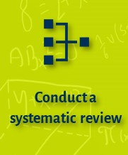 Conduct a systematic review