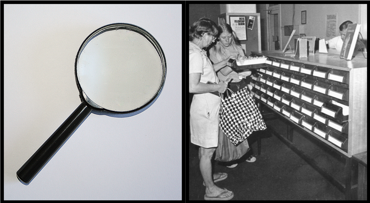 collage image: left, a magnifying glass; right, vintage 1970s photo of women searching a library card catalogue