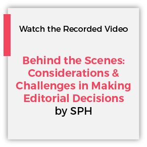 Behind the Scenes: Considerations and Challenges in Making Editorial Decisions by SPH