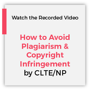How to avoid Plagiarism and Copyright Infringement by CLTE/NP