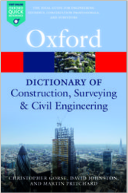 Book cover: A Dictionary of Construction, Surveying and Civil Engineering (2 ed.)