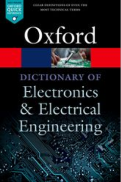 Book cover: A Dictionary of Electronics and Electrical Engineering