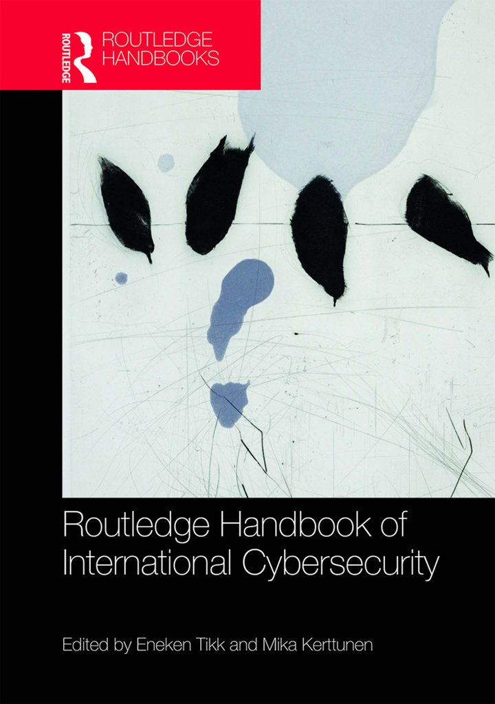 Book cover: Routledge handbook of international cybersecurity