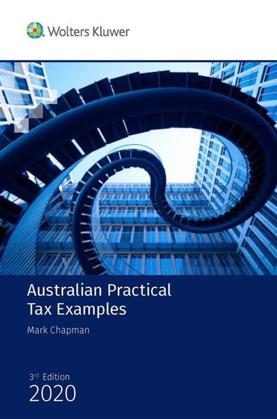 Australian Practical Tax Examples 2020