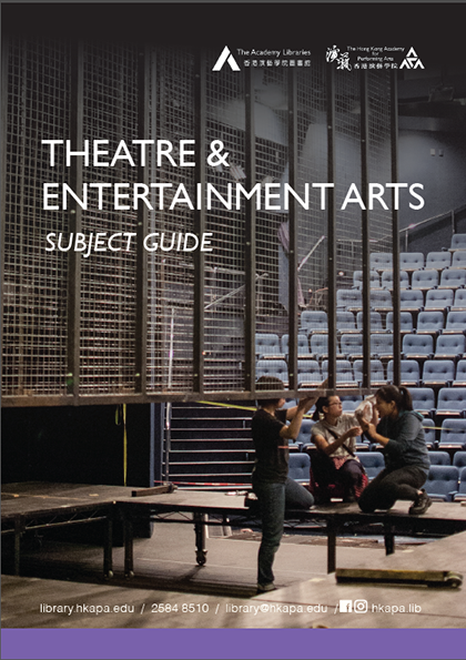 Subject Guide - Theatre and Entertainment Arts