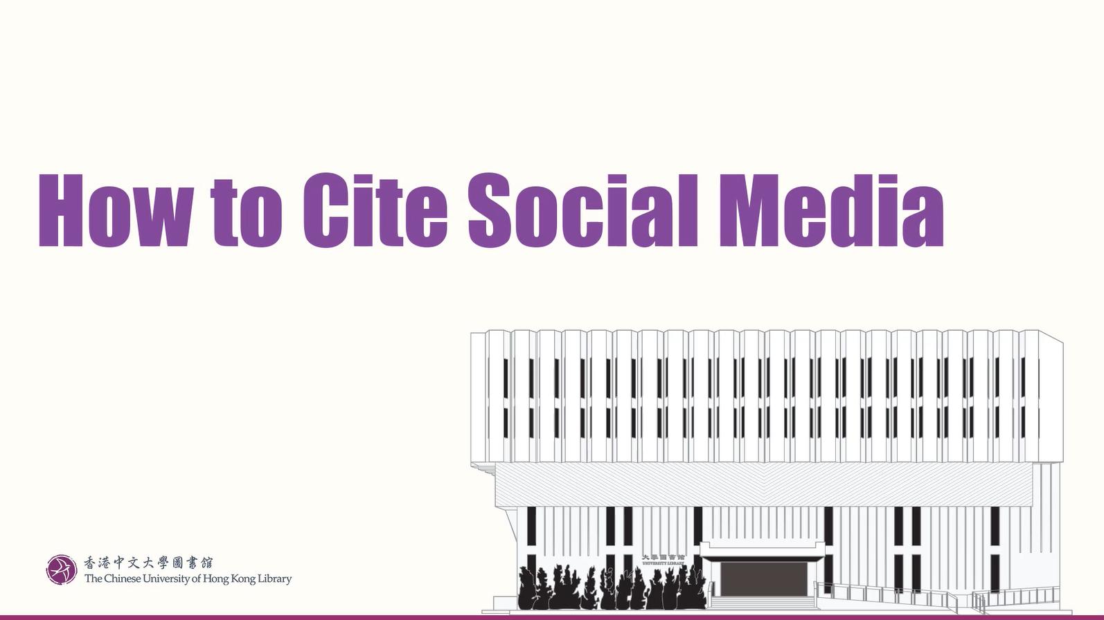 How to Cite Social Media