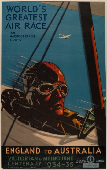 World's Greatest Air Race for Macrobertson Trophy. England to Australia. Victorian Centenary, 1934-1935.