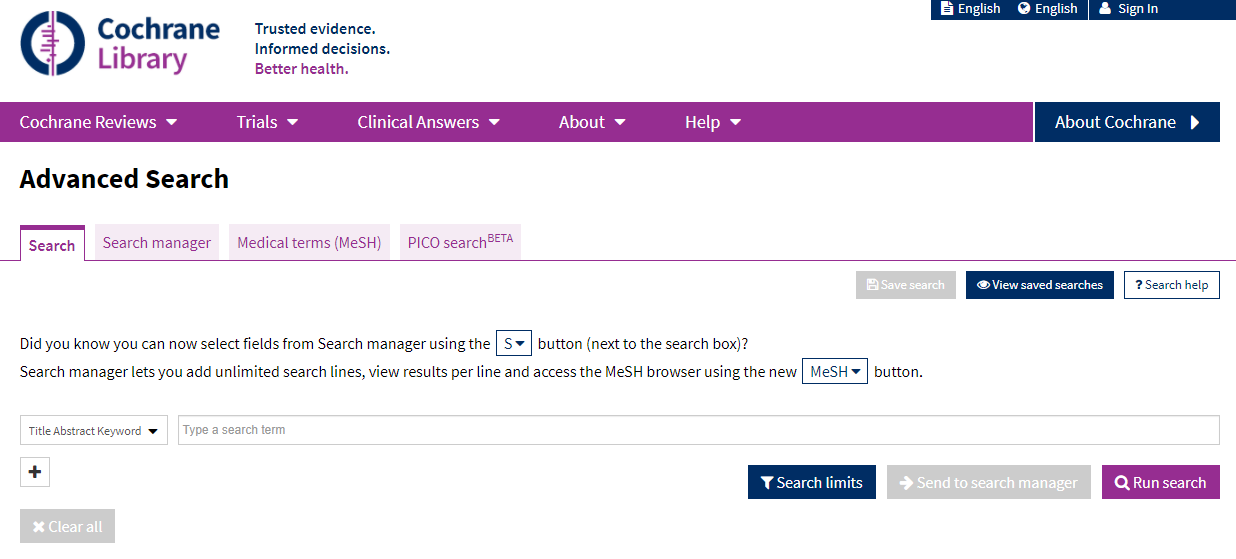 The Cochrane Library Advanced Search screen has tabs for Search, Search Manager, Medical terms (MeSH), and PICO search. It defaults to the Search tab and to searching in Title, Abstract, and Keyword.