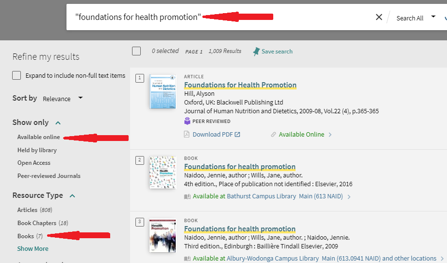 """Searching for """"foundations for health promotion"""" returns a number of results of different resource types. You can use the Refine by > Resource type > Books refiner to show just book results, and further use the Show only > Available online refiner to show just eBooks."""