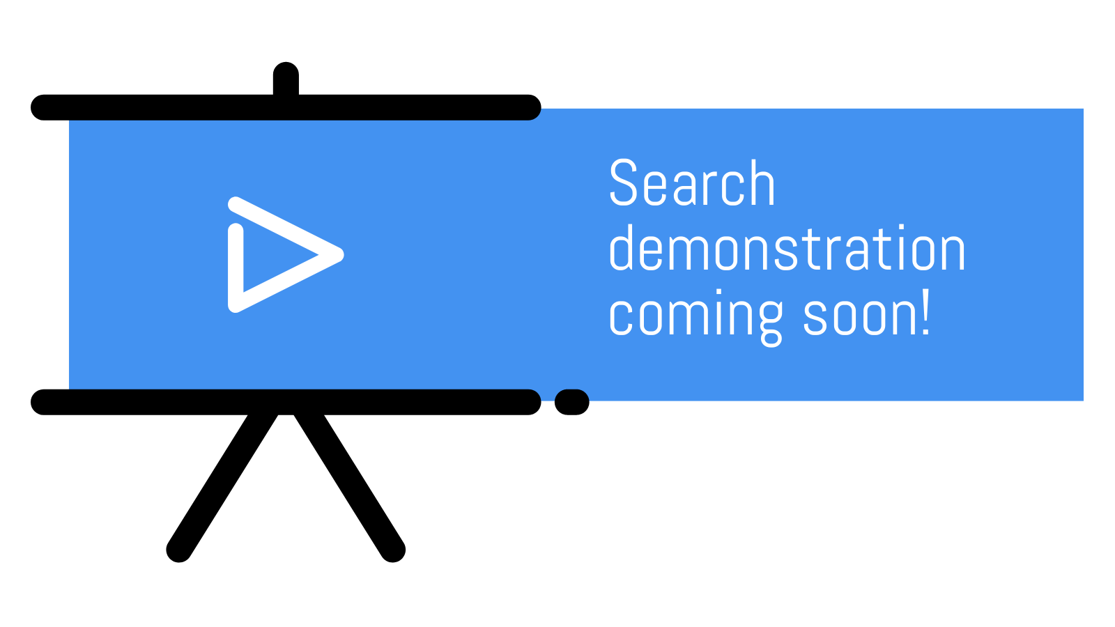 search demonstration coming soon