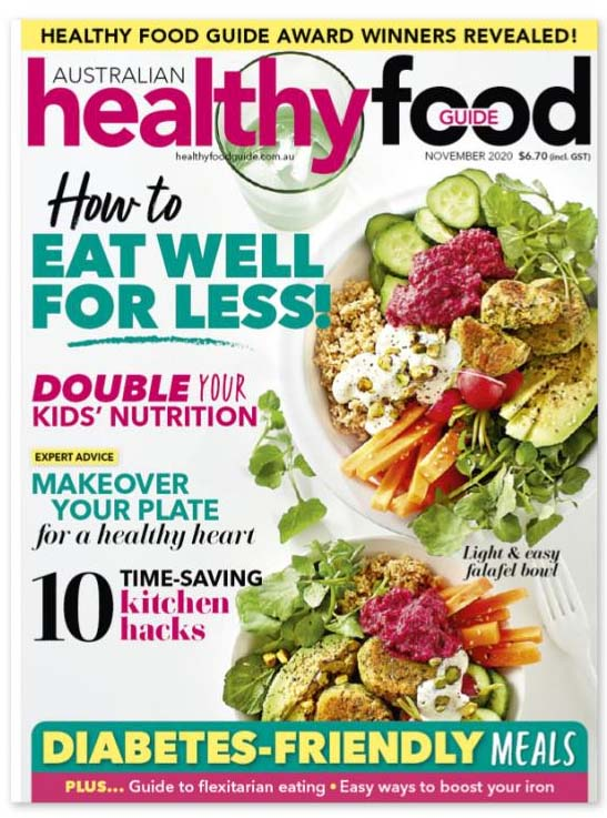 Delicious healthy recipes and expert nutrition advice every month!