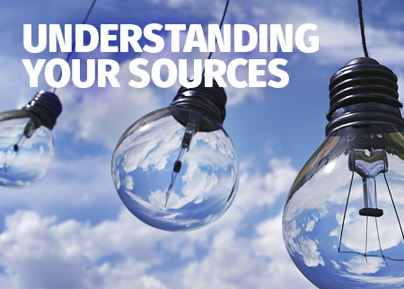 Understanding your sources