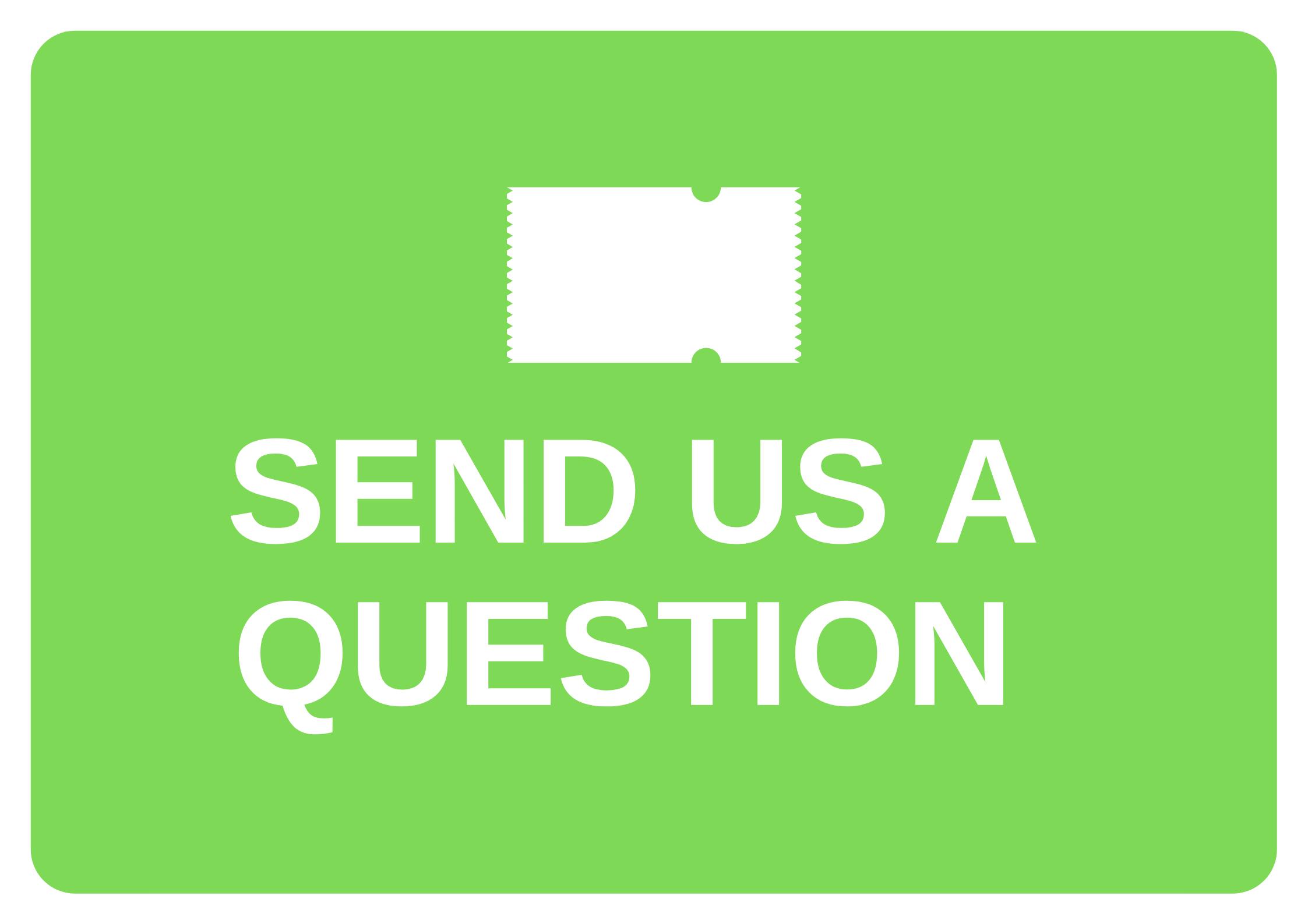 Send us a question link