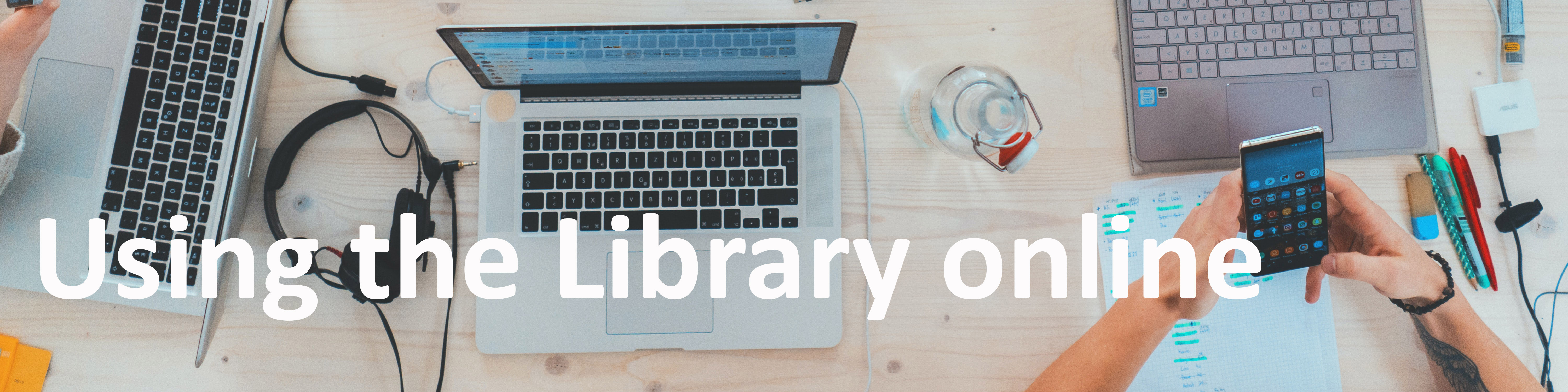 Find out about using the Library online