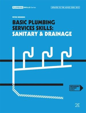 Basic plumbing services skills. Sanitary & drainage (2016) - Book