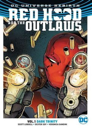 Red Hood and The Outlaws Volume 1