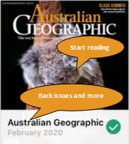 Cover of the Australian Geographic with speech bubble: Start reading. Speech bubble pointing to title: Back issues and more