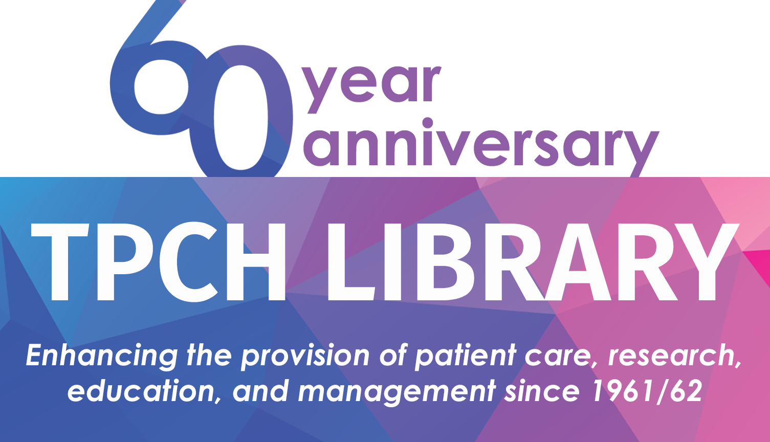 Celebrating 60 years of TPCH Library