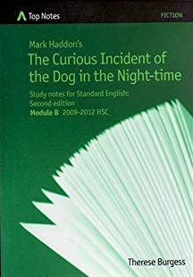 the novel   hsc english   the curious incident of the dog in the  top notes  mark haddons the curious incident of the dog in the night time   study notes for standard english  module b