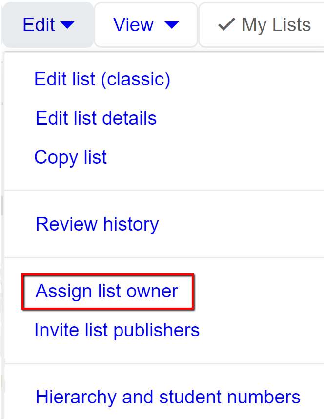 Screenshot of expanded list Edit drop-down menu highlighting the fifth menu item, Assign list owner.