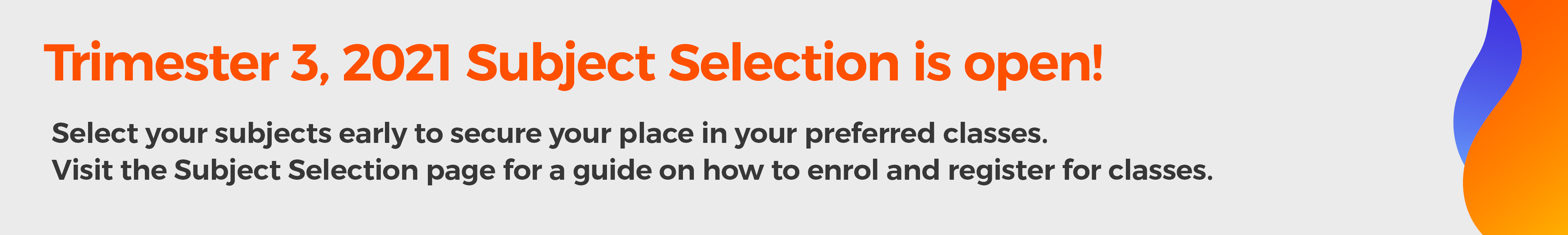 Subject Selection T3 2021 Now Open