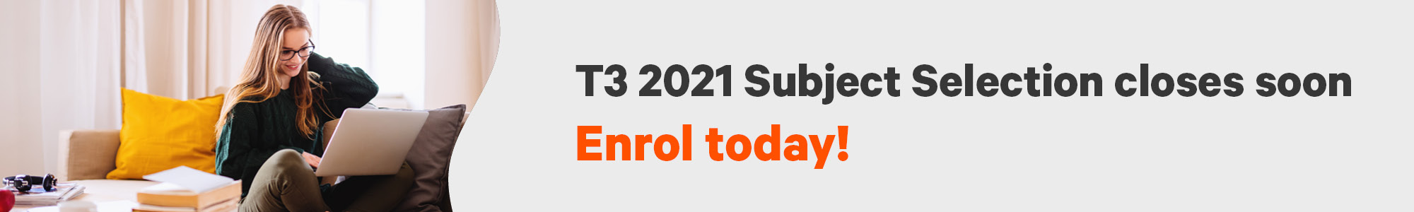 T3 subject selection closes soon