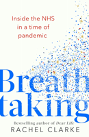 Breathtaking: Inside the NHS in a Time of Pandemic