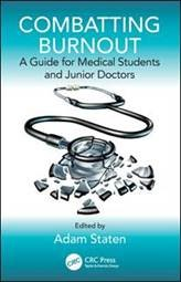 Book cover for: Combatting burnout: a guide for medical students and junior doctors